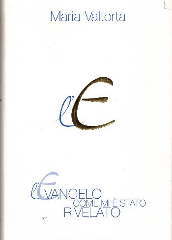 L' Evangelo come mi è stato rivelato 10 volumi, Maria Valtorta