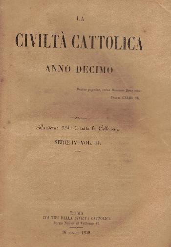 La Civiltà Cattolica. Anno 10, quaderno 224, AA.VV.