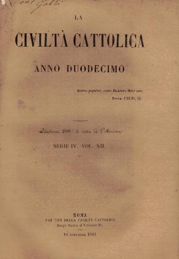 La Civiltà Cattolica. Anno 12, quaderno 280, AA.VV.
