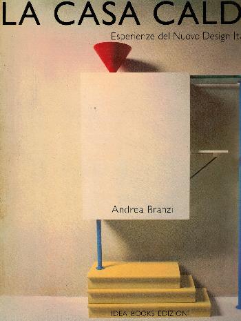 La casa calda – esperienze del nuovo design italiano, Andrea Branzi