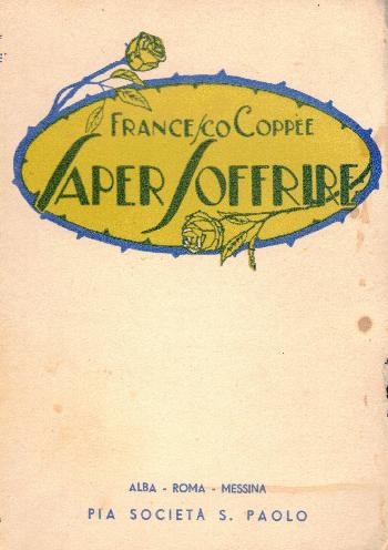 Saper soffrire, Francesco Coppee