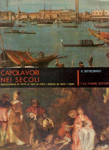 Capolavori nei secoli – Il Settecento, AA.VV.