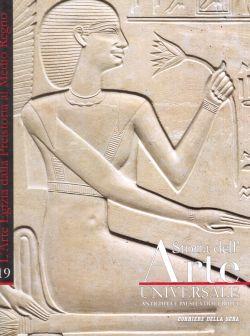 Storia dell'Arte universale n. 19, L'Arte Egizia dalla Preistoria al Medio Regno, AA. VV.