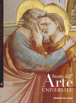 Storia dell'Arte universale n. 4, Giotto e il Trecento, AA. VV.