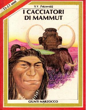 I cacciatori di mammut, S.V. Pokrovskij
