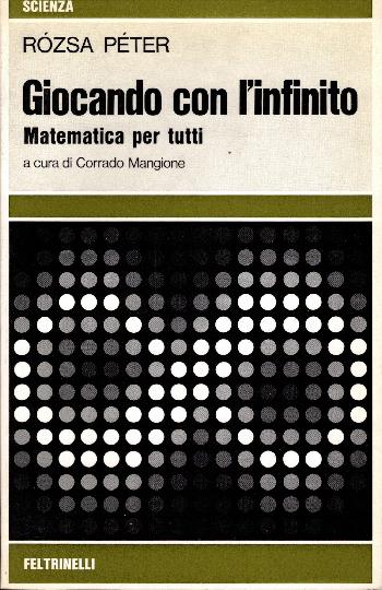 Giocando con l'infinito – matematica per tutti, Rozsa Peter