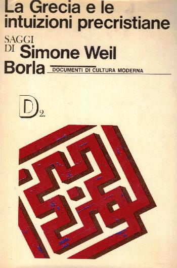 La Grecia e le intuizioni precristiane, Simone Weil