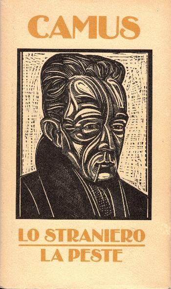 Lo straniero – La peste, Albert Camus