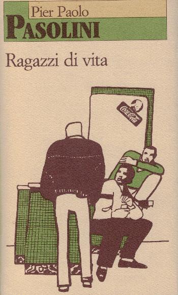 Ragazzi di vita, Pier Paolo Pasolini