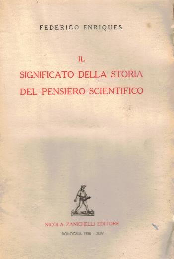 Il significato della storia del pensiero scientifico, Federigo Enriques