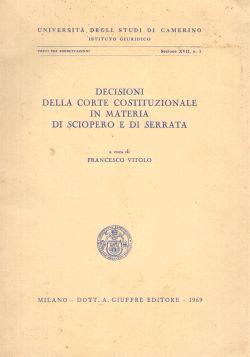 Decisioni della Corte Costituzionale in materia di sciopero e di serrata, Francesco Vitolo