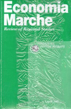 Economia Marche Fondazione Aristide Merloni. Anno XXVI n.1 aprile 2007, AA. VV.