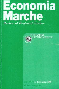 Economia Marche Fondazione Aristide Merloni. Anno XXVI n.2 settembre 2007, AA. VV.
