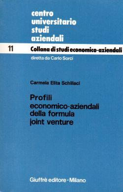 Centro universitario studi aziendali. N. 11 Collana di studi economico-aziendali, Carmela Elita Schillaci, Carlo Sorci
