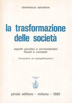La trasformazione delle società, Dammacco Salvatore