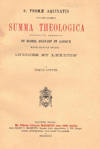 Summa Theologica Indices et Lexicon Tomus Sextus, S. Thomae Aquinatis