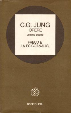 Opere, Volume quarto. Freud e la psicoanalisi, C. G. Jung