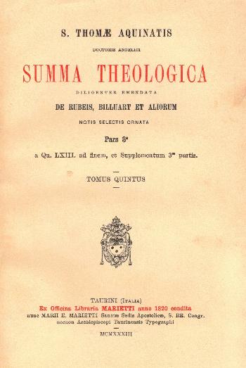 Summa Theologica Pars 3a Tomus Quintus, S. Thomae Aquinatis