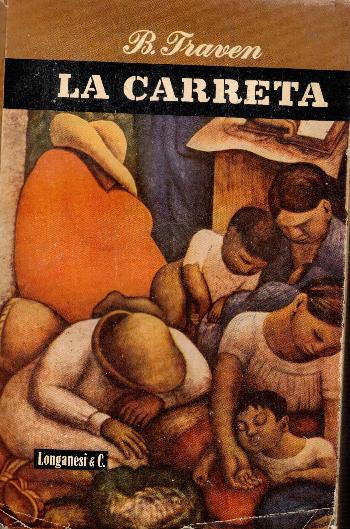 La Carreta, B. Traven