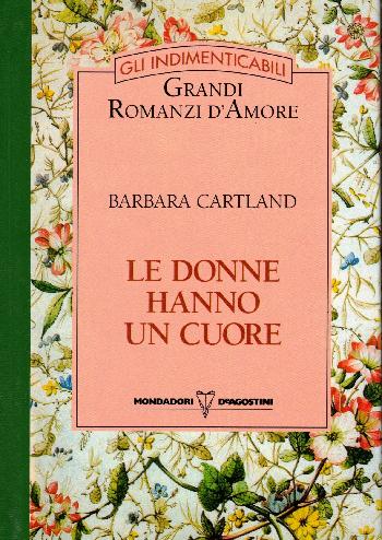 Le donne hanno un cuore, Barbara Cartland