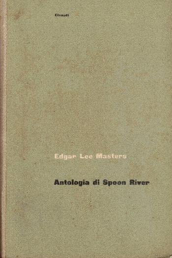 Antologia di Spoon River, Edgar Lee Masters