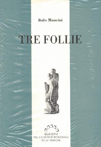 Tre follie, Italo Mancini