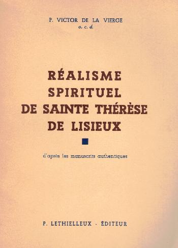 Réalisme spirituel de Sainte Thérèse de lisieux, P. Victor De La Vierge