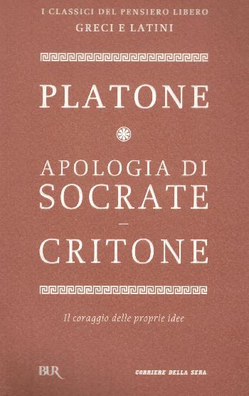 Apologia di Socrate - Critone, Platone