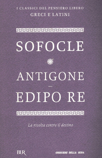 Antigone – Edipo re, Sofocle