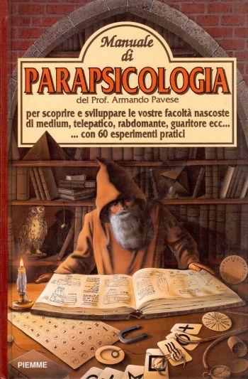 Manuale di Parapsicologia, Armando Pavese