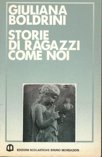 Storie di ragazzi come noi, Giuliana Boldrini