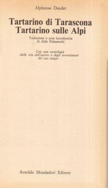 Tartarino di Tarascona - Tartarino sulle Alpi, Alphonse Daudet