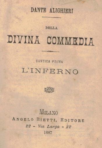 La divina commedia, Cantica prima: L'inferno, Dante Alighieri