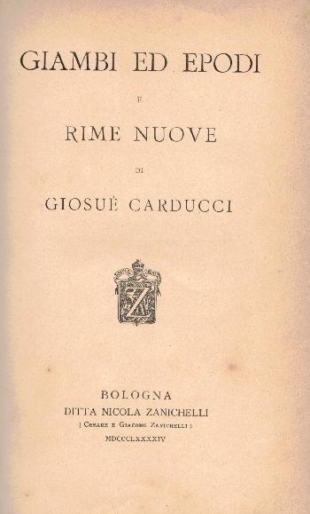 Giambi ed epodi – Rime Nuove, Giosuè Carducci