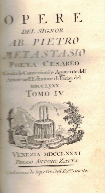 Opere Tomo IV, Ab. Pietro Metastasio