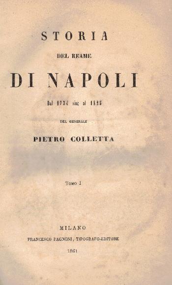 Storia del reame di Napoli TOMI I-II, Pietro Colletta
