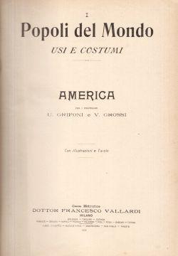 Popoli del Mondo. America, Alberti, Brunialti,  et al.