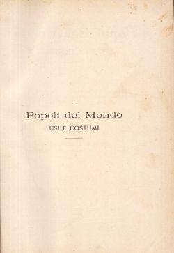 Popoli del Mondo usi e costumi. Africa Vol I e II, Alberti, Brunialti,  et al.