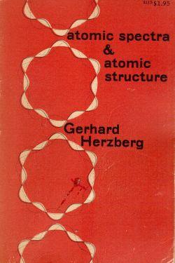 Atomic spectra & atomic structure, Gerhard Herzberg