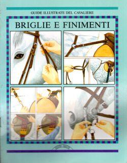 Briglie e finimenti. Guide illustrate del cavaliere, Jane Holderness-Roddam, Carole Vincer