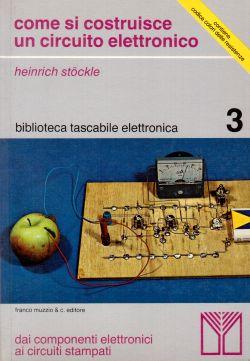 Come si costruisce un circuito elettronico, Heinrich Stockle