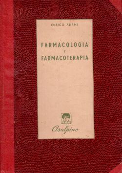 Farmacologia e farmacoterapia, Enrico Adami