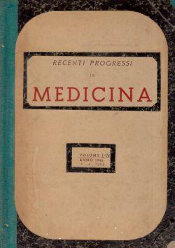 Recenti progressi in medicina. Volume I-IV anno 1946, AA. VV.