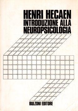 Introduzione alla neuropsicologia, Henri Hecan