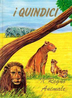 I Quindici, N. 3 Il Regno Animale, AA. VV.