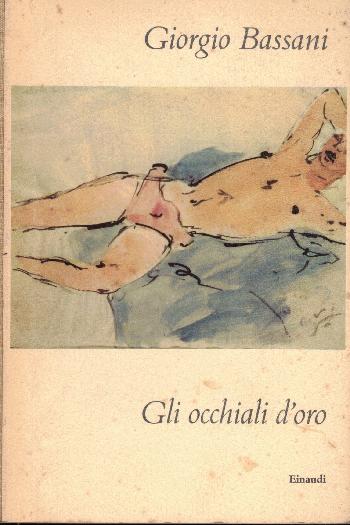 Gli occhiali d'oro, Giorgio Bassani