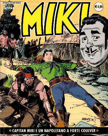 Capitan Miki e un napoletano a forte Coulver N16, AA.VV.