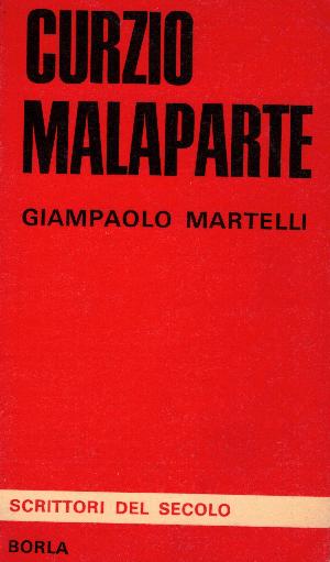 Curzio Malaparte, Giampaolo Martelli