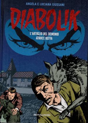 Diabolik gli anni del terrore N17, L'artiglio del demonio – Atroce beffa, Angela e Luciana Giussani