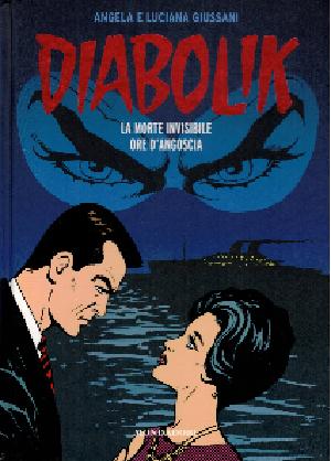Diabolik gli anni del terrore N15, La morte invisibile – Ore d'angoscia, Angela e Luciana Giussani